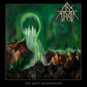 Arx Atrata - The Path Untravelled 01
