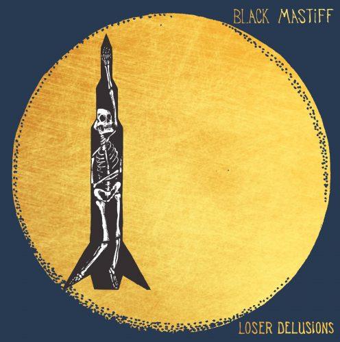 Black Mastiff - Loser Delusions 01