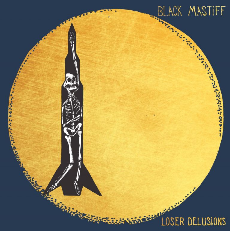 Black Mastiff – Loser Delusions Review