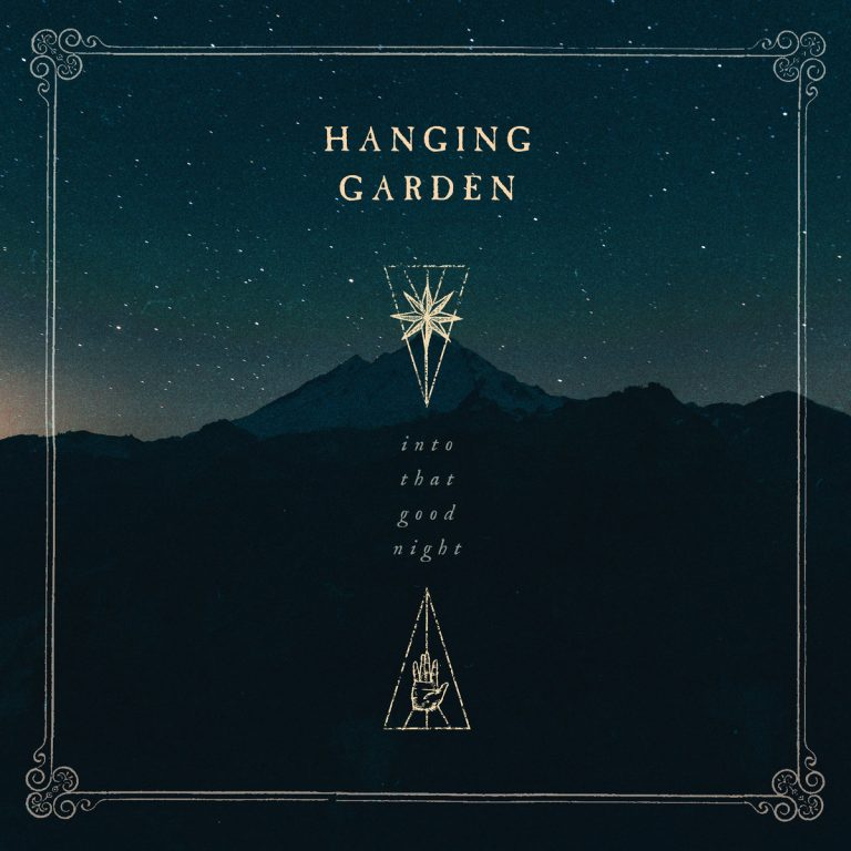 Hanging Garden – Into That Good Night Review