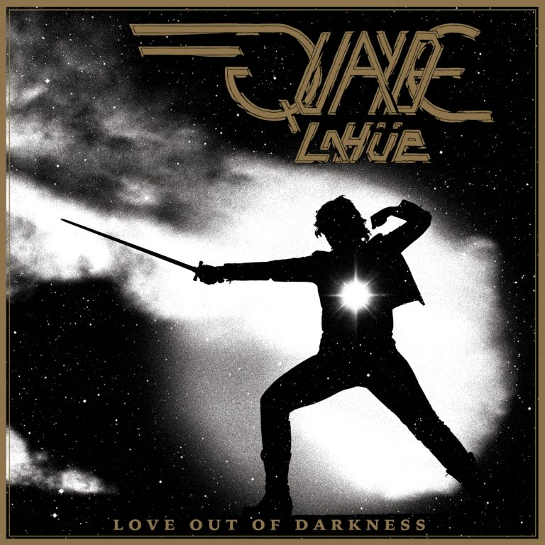 Quayde LaHüe – Love out of Darkness Review