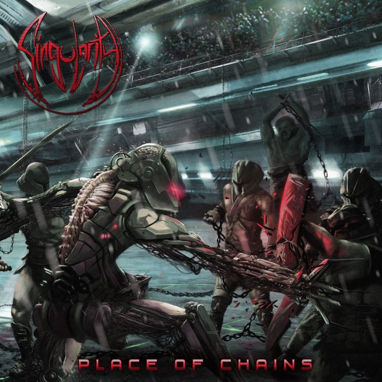 Singularity – Place of Chains Review