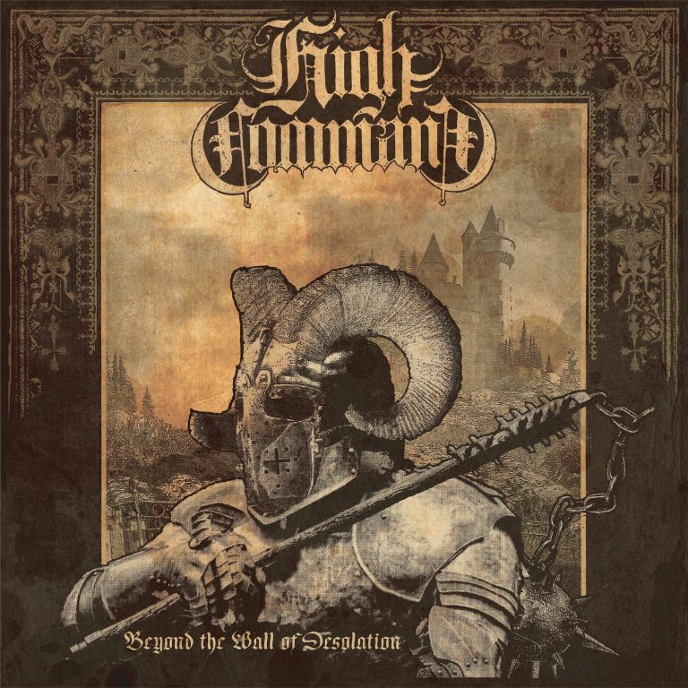 High Command – Beyond the Wall of Desolation [Things You Might Have Missed 2019]
