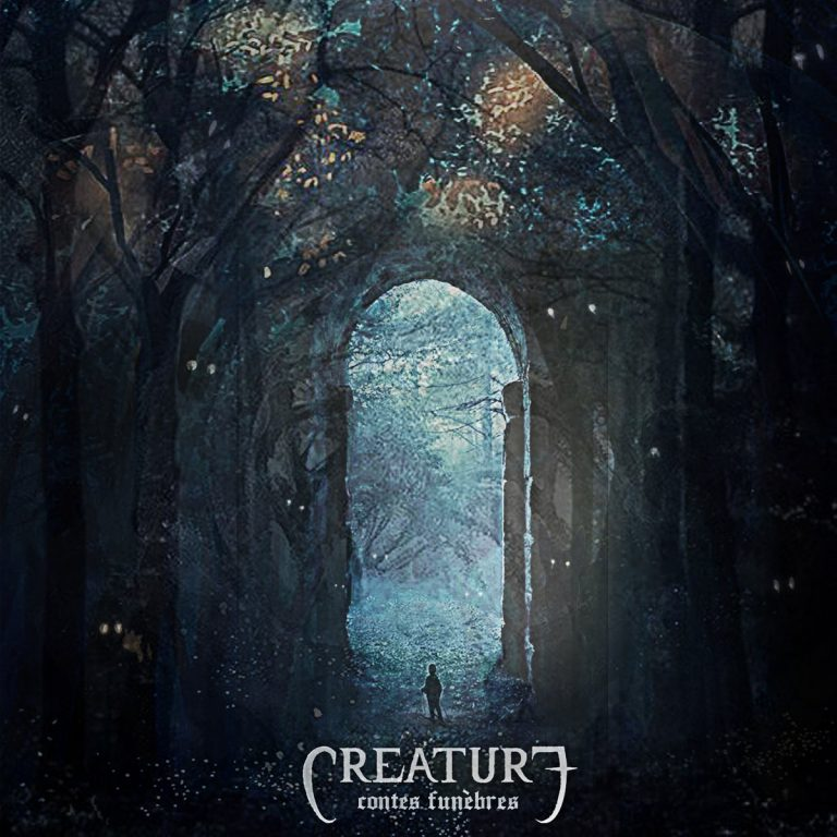Creature – Contes Funèbres [Things You Might Have Missed 2019]