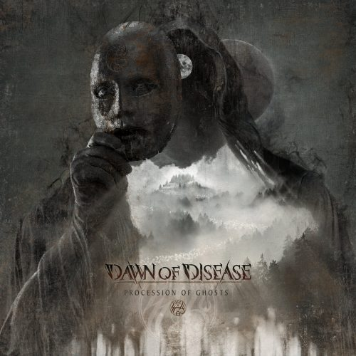 Dawn of Disease - Procession of Ghosts 01