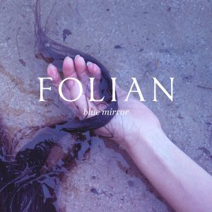 Folian - Blue Mirror 01