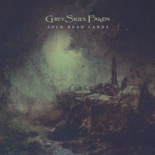 Grey Skies Fallen - Cold Dead Lands 01