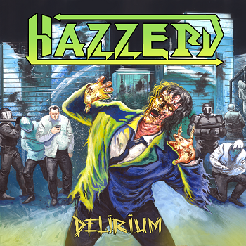 Hazzerd – Delirium Review