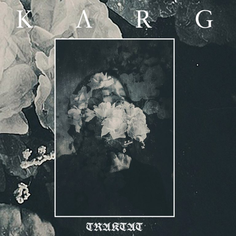 Karg – Traktat Review