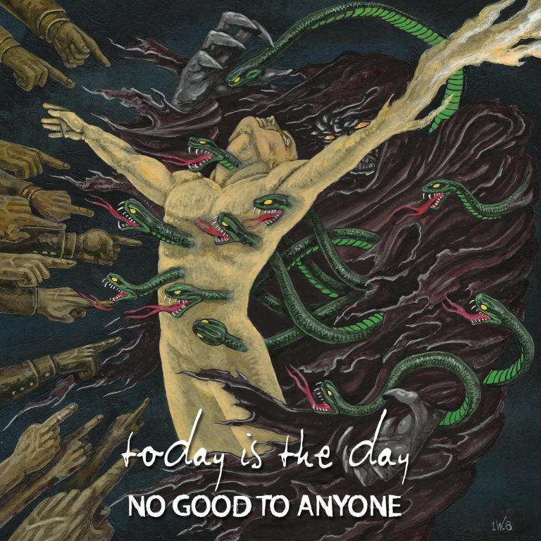 Today is the Day – No Good to Anyone Review