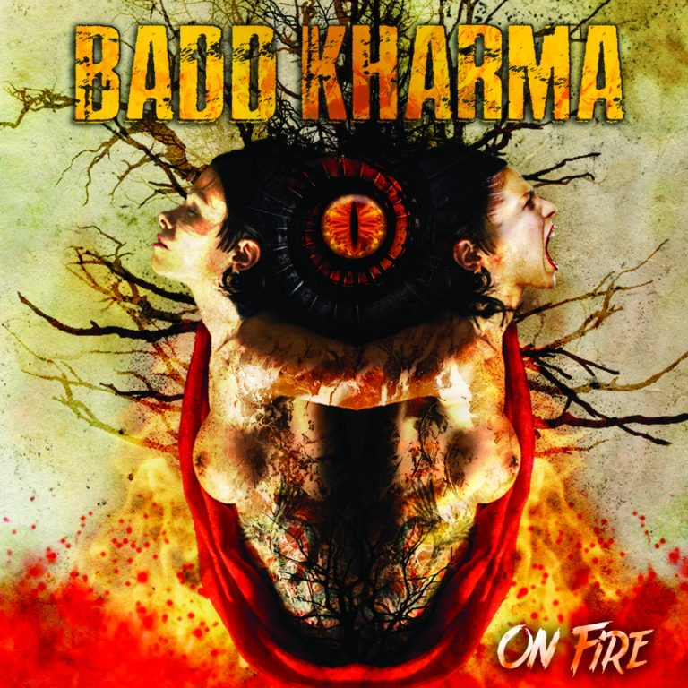 Badd Kharma – On Fire Review