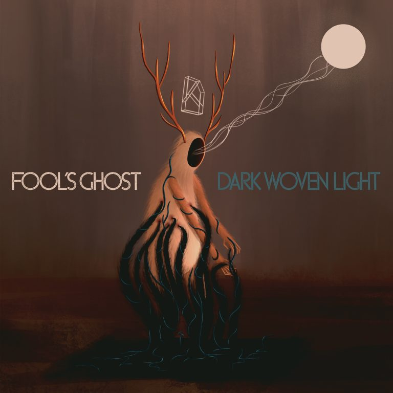 Fool's Ghost – Dark Woven Light Review