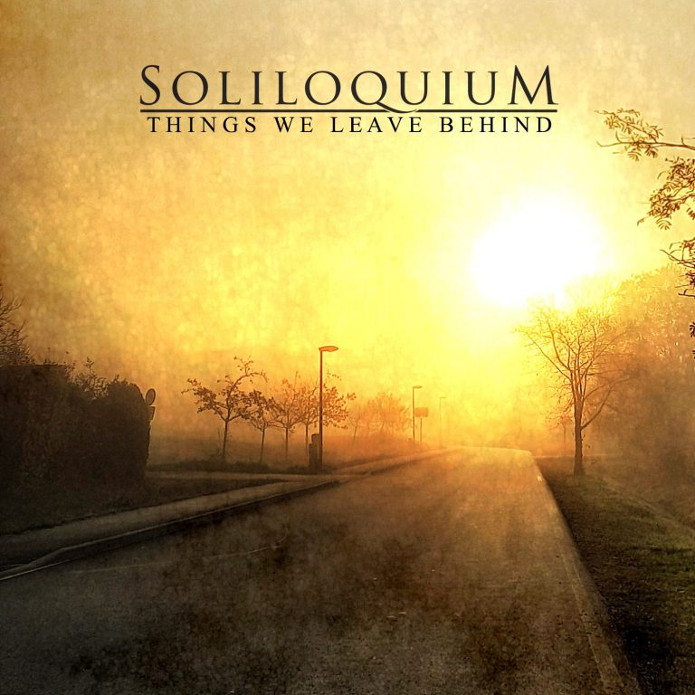 Soliloquium – Things We Leave Behind Review