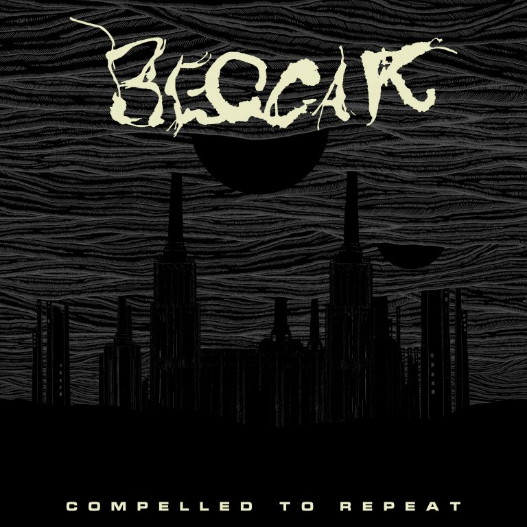 Beggar – Compelled to Repeat Review