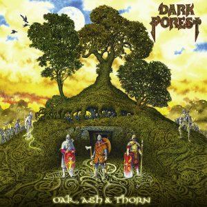 Album cover of Dark Forest - Oak, Ash & Thorn