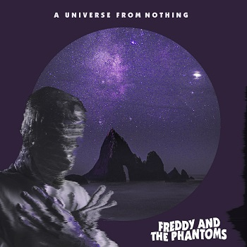 Freddy and the Phantoms – A Universe from Nothing Review