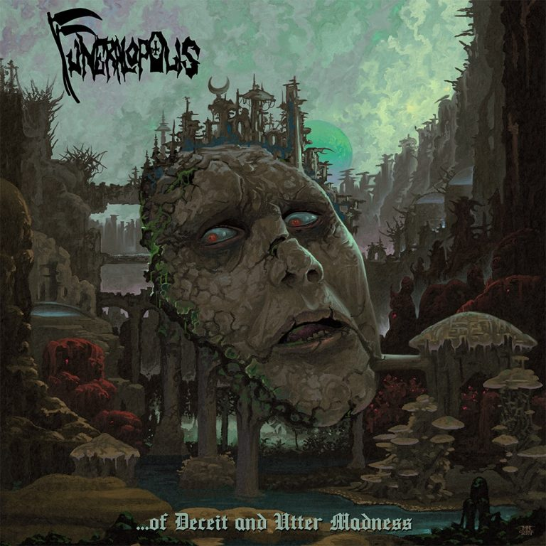 Funeralopolis – …of Deceit and Utter Madness Review