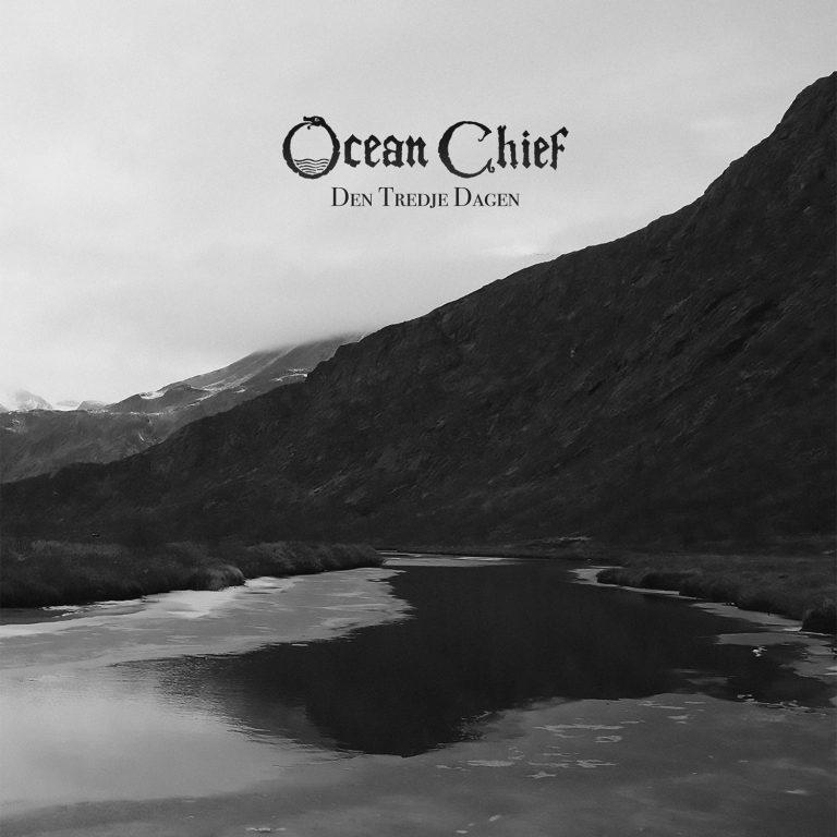 Ocean Chief – Den Tredje Dagen Review