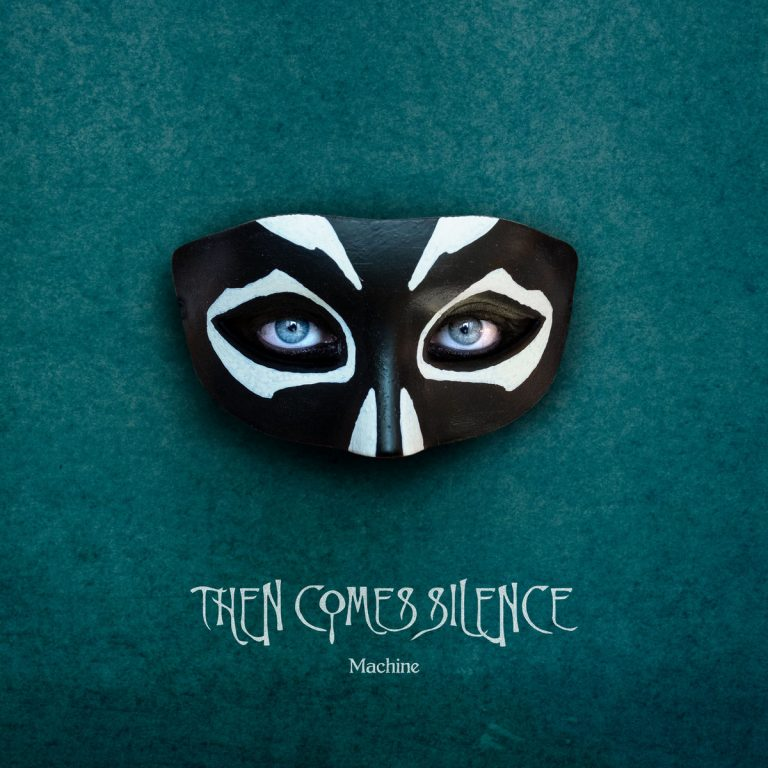 Then Comes Silence – Machine Review