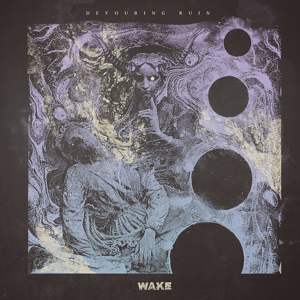 Wake - Devouring Ruin Review | Angry Metal Guy