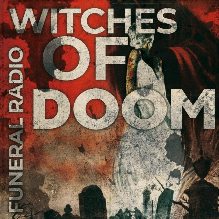 Witches of Doom – Funeral Radio Review