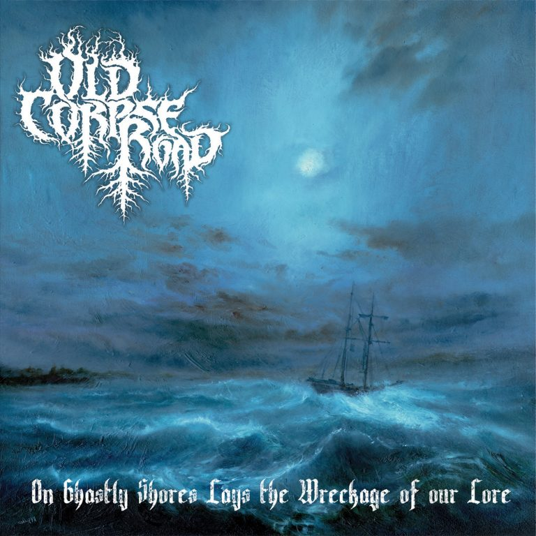 Old Corpse Road – On Ghastly Shores Lays the Wreckage of Our Lore Review