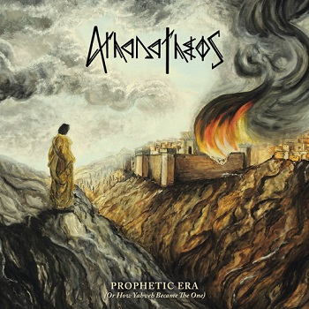 AthanaTheos – Prophetic Era (Or How Yahveh Became the One) Review