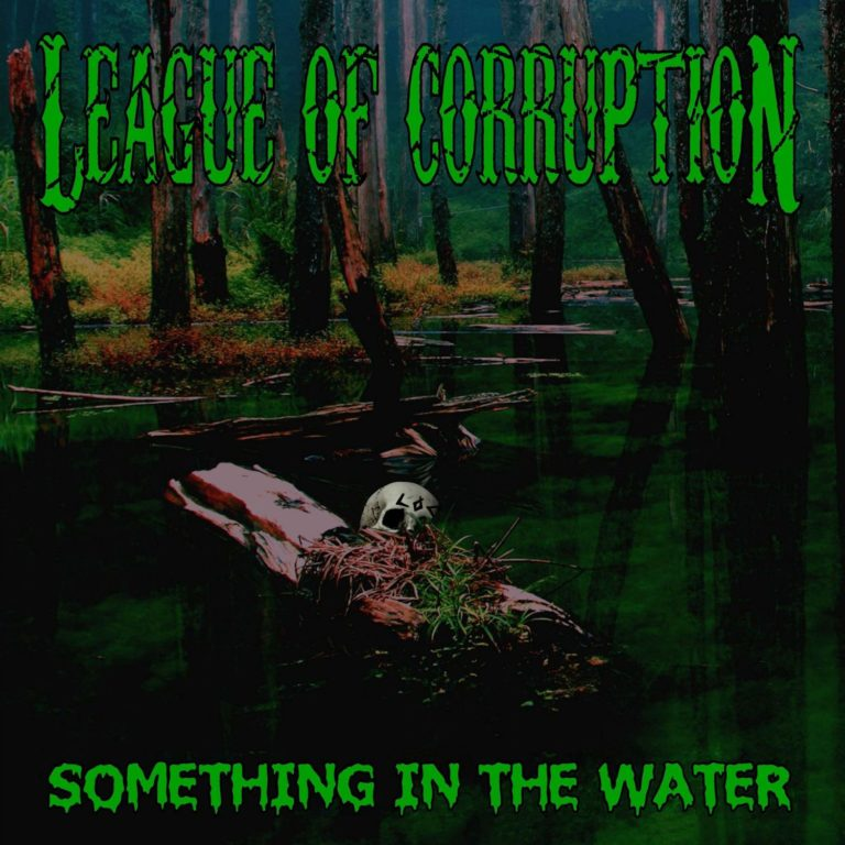 League of Corruption – Something in the Water Review