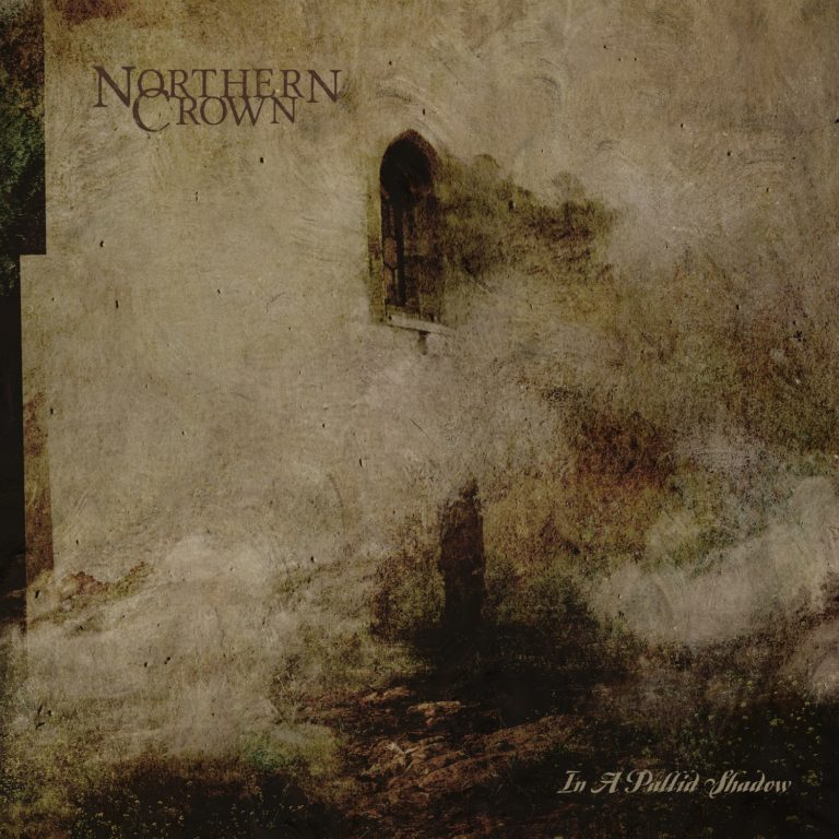 Northern Crown – In a Pallid Shadow Review and Album Premiere