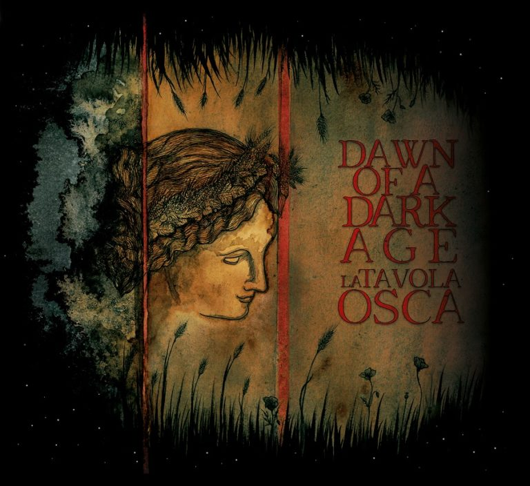 Dawn of a Dark Age – La Tavola Osca Review