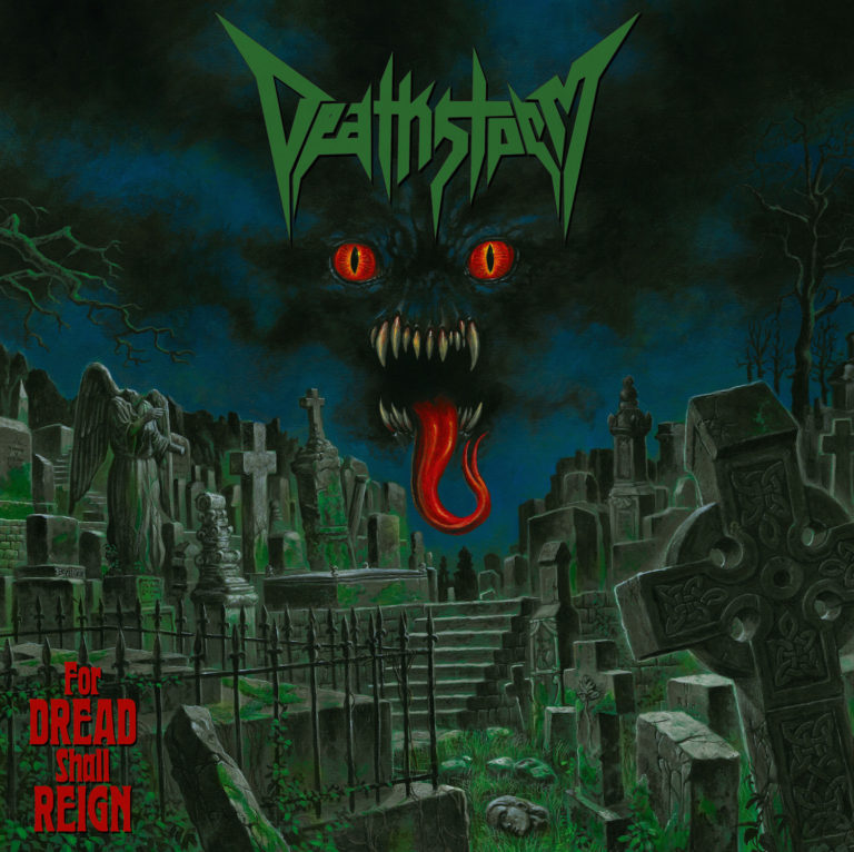 Deathstorm – For Dread Shall Reign Review