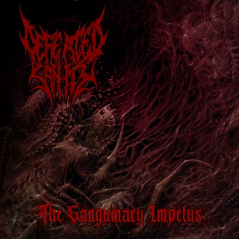 Defeated Sanity – The Sanguinary Impetus Review