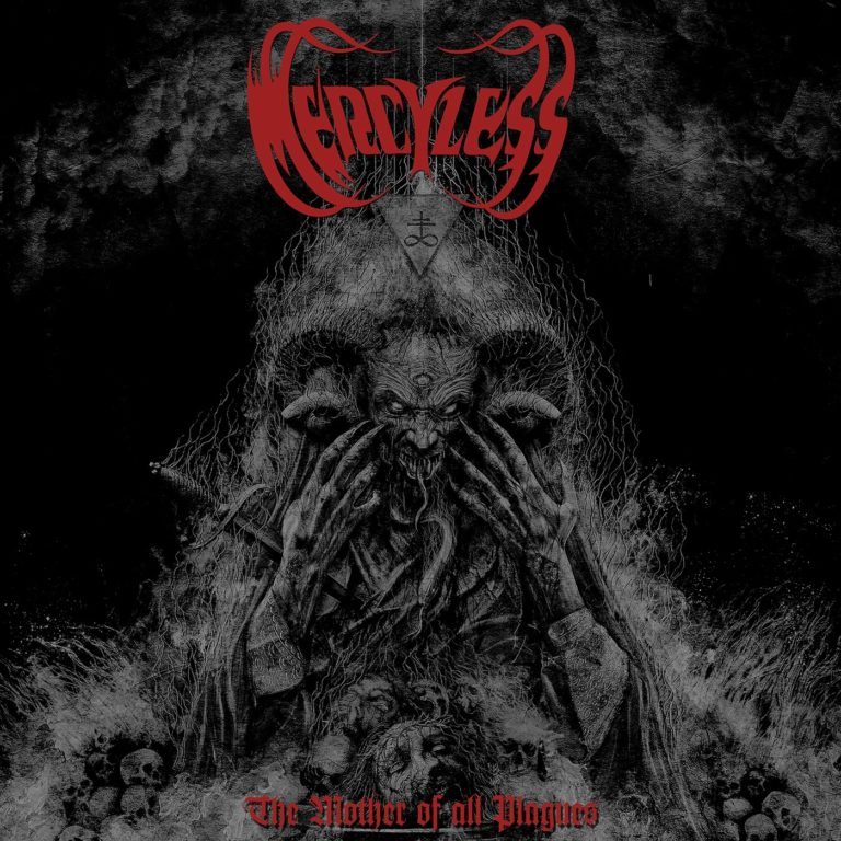 Mercyless – The Mother of All Plagues Review