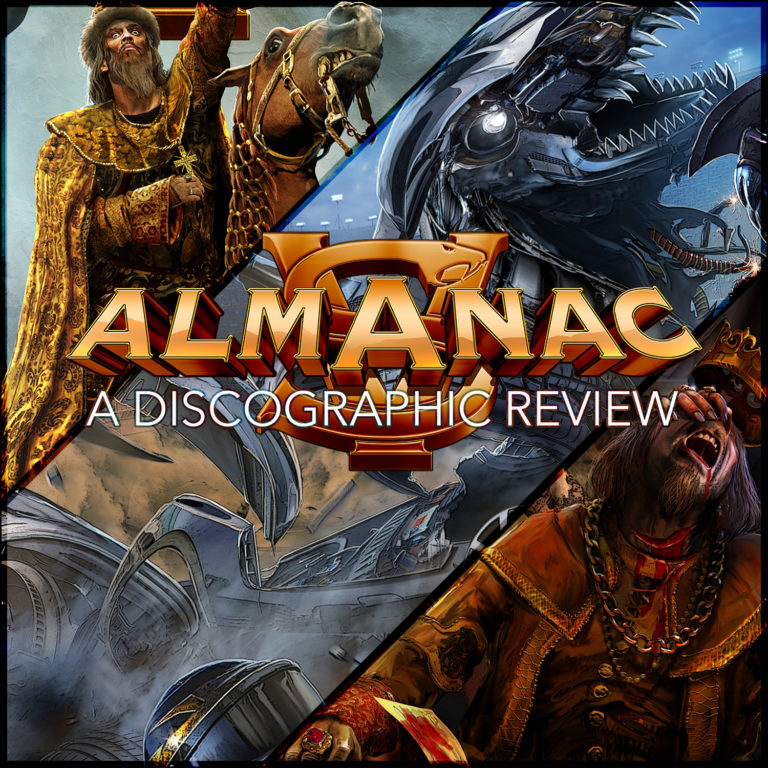 Almanac – A Discographic Review [Tsar (2016), Kingslayer (2017) and Rush of Death (2020)]