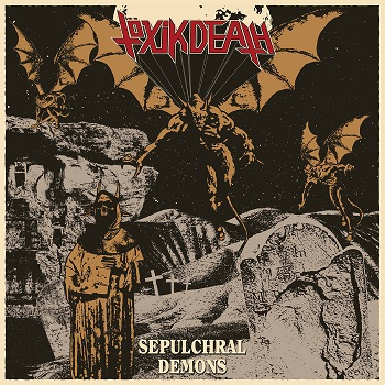 Töxik Death – Sepulchral Demons Review
