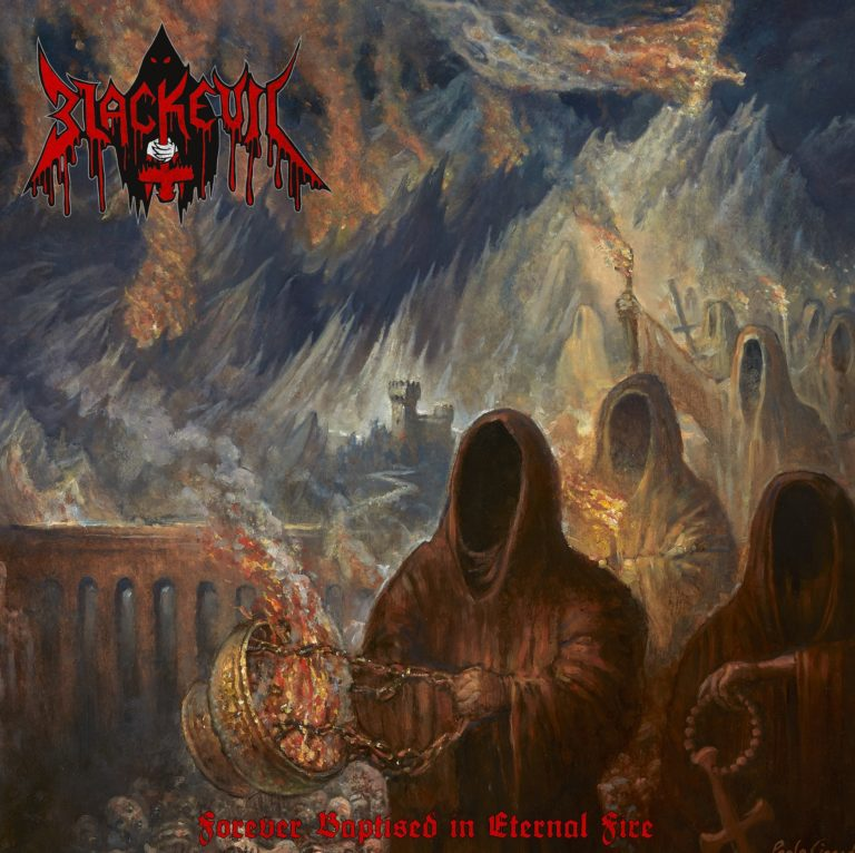 Blackevil – Forever Baptised in Eternal Fire Review