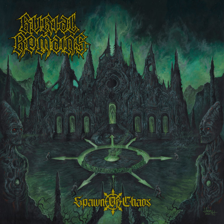 Burial Remains – Spawn of Chaos Review