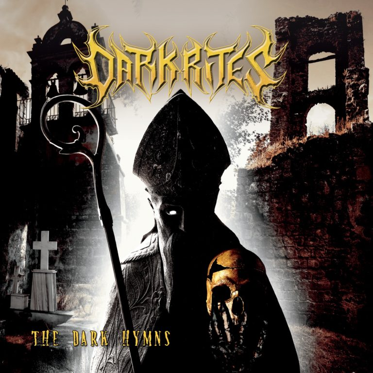 Dark Rites – The Dark Hymns Review