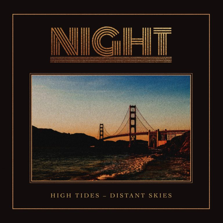 Night – High Tides – Distant Skies Review