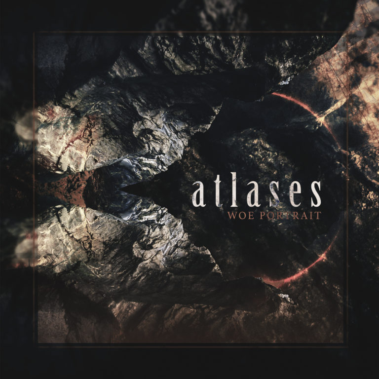 Atlases – Woe Portrait Review