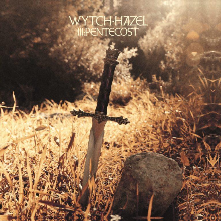 Wytch Hazel – Wytch Hazel III: Pentecost Review