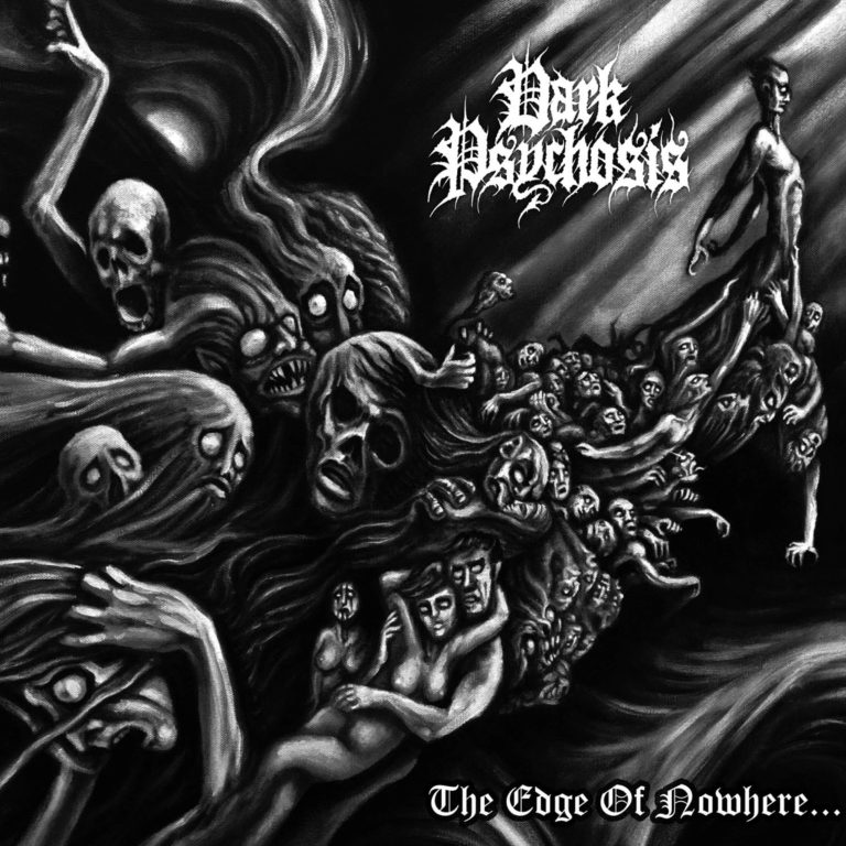 Dark Psychosis – The Edge of Nowhere Review
