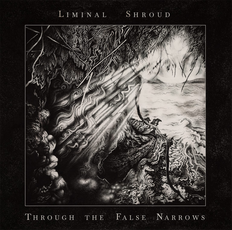"Liminal Shroud – ""Tainted Soil"" Premiere and Through the False Narrows Review"