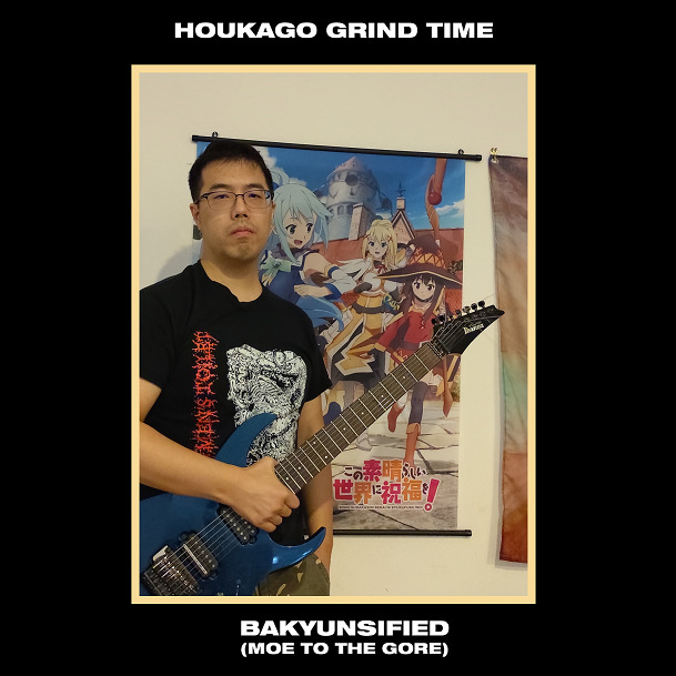 Houkago Grind Time – Bakyunsified (Moe to the Gore) [Things You Might Have Missed 2020]