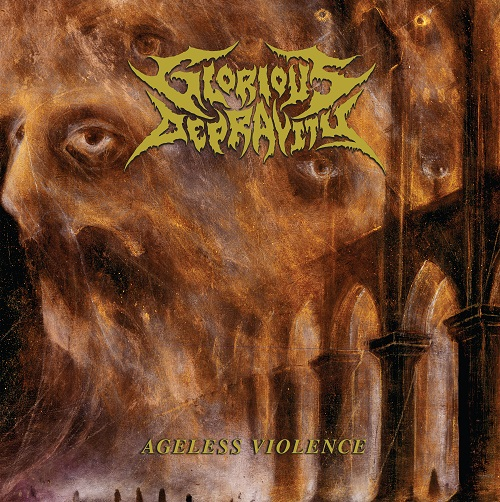 Glorious Depravity – Ageless Violence Review