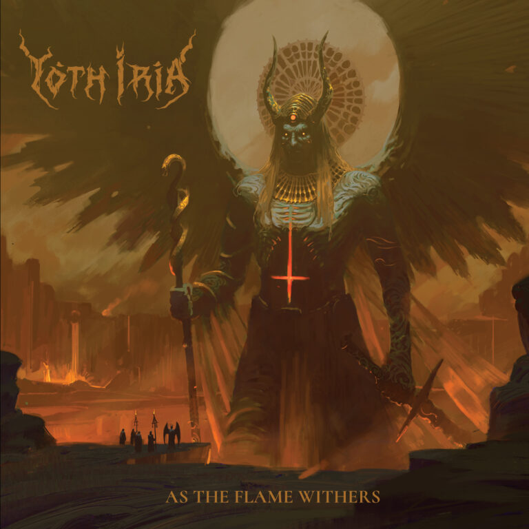 Yoth Iria – As The Flame Withers Review