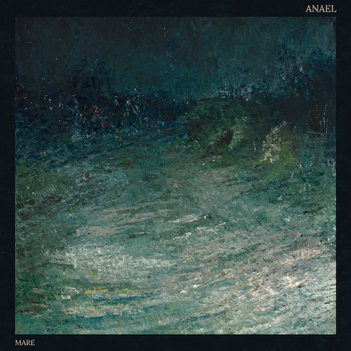 Anael – Mare Review