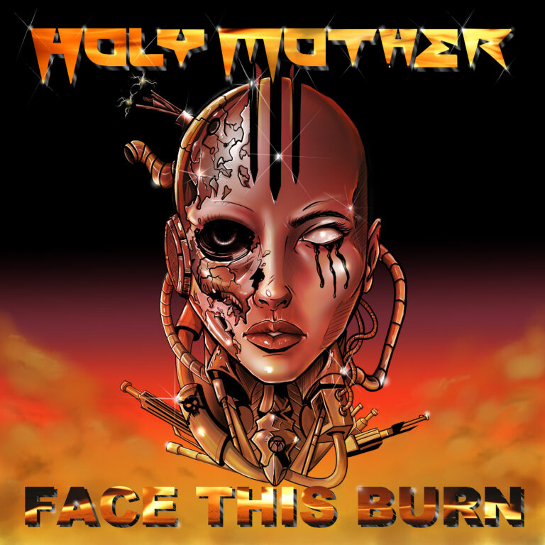 Holy Mother – Face This Burn Review