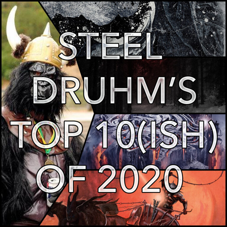 Steel Druhm's Top Ten(ish) of 2020