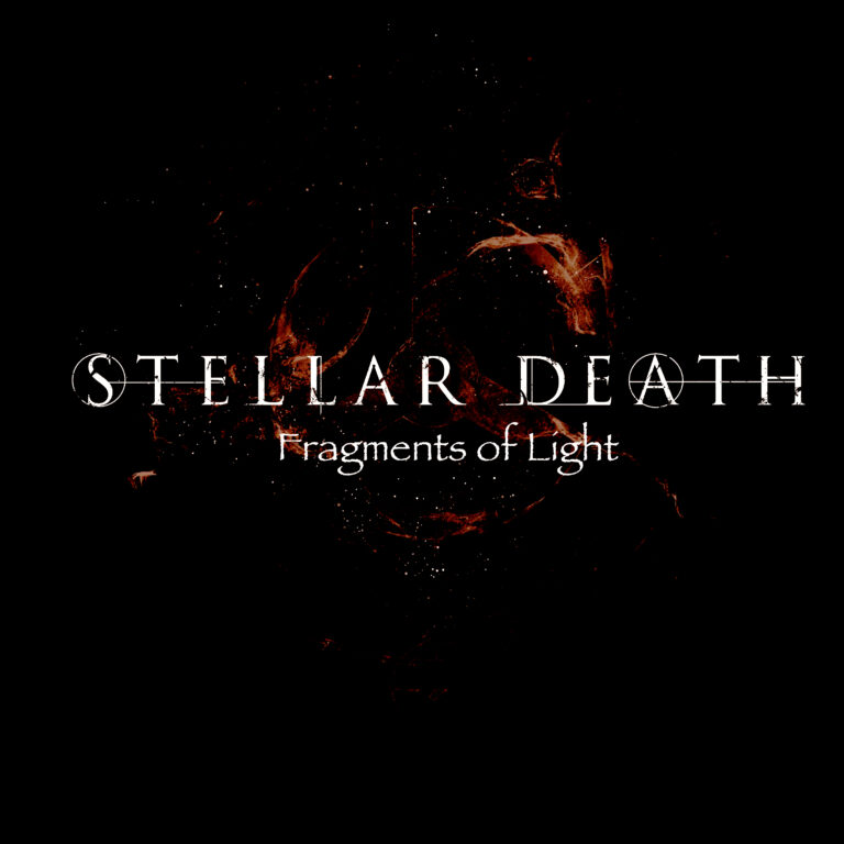 Stellar Death – Fragments of Light Review
